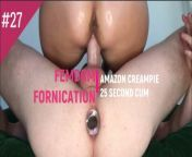 Amazon Femdom Creampies Slave, he cums fast in 25 seconds from 25 4